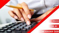 15.000 TL 36 Ay Vadeli En Uygun İhtiyaç Kredisi Kampanyaları