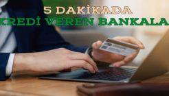 Cepten 5 Dakikada Kredi Veren Bankalar Hangileridir?