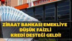 Ziraat Bankası Emekliye Düşük Faizli Kredi Kampanyası Başlattı