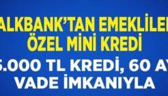 Halk Bankası Emekli Mini ihtiyaç Kredisi Kampanyası
