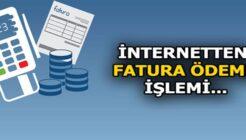 Kredi Kartıyla İnternetten Fatura Ödeme Nasıl Yapılır?