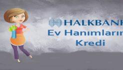 Halkbank'tan Ev Hanımlarına Özel Kredi Kampanyası