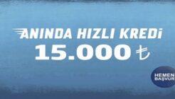 Yapı Kredi Bankası 15 Bin TL Anında Alışveriş Kredisi