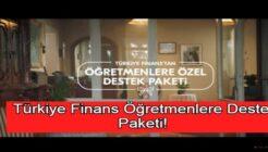 Türkiye Finans Öğretmenler Günü İhtiyaç ve Taşıt Kredisi Kampanyası!