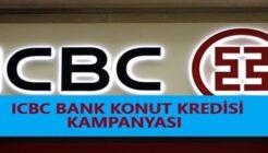 ICBC Bankası 1,52 Faiz Oranlı Yeni Evim Kredi Kampanyası!