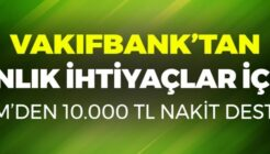 Vakıfbank Kredi Kartı Olanlara ATM'den 10 Bin TL Nakit Desteği!