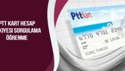 PTT Kart Hesap Bakiyesi Sorgulama ve Öğrenme Nasıl Yapılır?