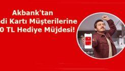 Akbank'tan Kredi Kartı Müşterilerine 600 TL Hediye Müjdesi!