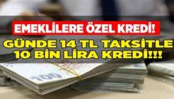 Emeklilere Şeker Gibi Kampanya Günde 14 TL'ye 10.000 TL Kredi!