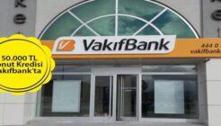 2.497 TL Taksitle Vakıfbank 150 Bin TL Konut Kredisi Kampanyası!