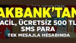 Akbank'tan Ücretsiz 500 TL SMS Kredi Kampanyası