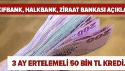 Ziraat Bankası, Vakıfbank, Halkbank Anında 3 Ay Ertelemeli 50 Bin TL Bayram Kredisi!