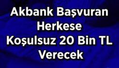 Akbank ATM Üzerinden Başvuran Herkese 20 Bin TL Kredi Veriyor!