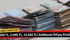 Halkbank 3 Bin TL, 5 Bin TL, 10 Bin TL Mini İhtiyaç Kredisi Kampanyası!